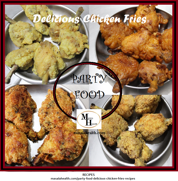 PARTY FOOD: Delicious Chicken Fries -Recipes in masalahealth.com