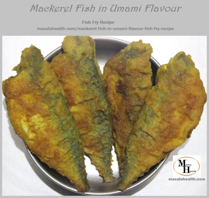 Fried Mackerels: Mackerel Fish in Umami Flavour - Fish Fry Recipe in masalahealth.com