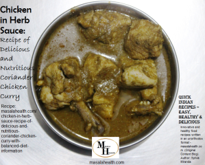 Chicken in Herb Sauce: Recipe of Delicious and Nutritious Coriander Chicken Curry (with balanced diet information) in masalahealth.com