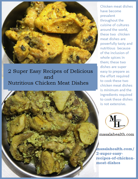 Chicken Meat Dishes: 2 Super Easy Recipes of Delicious and Nutritious Chicken Meat Dishes in masalahealth.com