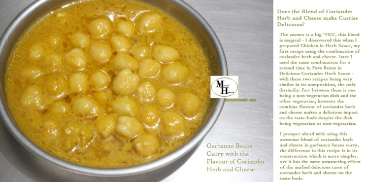 Curry Dish of Garbanzo Beans/Chickpeas: Garbanzo Beans Curry with the Flavour of Coriander Herb and Cheese - Recipe in masalahealth.com