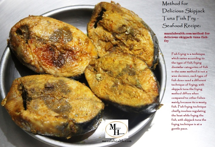 Fried Pieces of Skipjack Tuna Fish: Method for Delicious Skipjack Tuna Fish Fry - Seafood Recipe in masalahealth.com