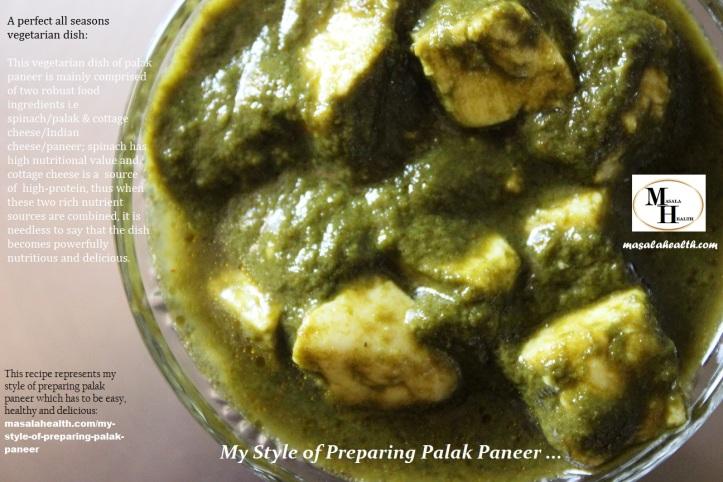 Vegetarian Dish - Palak Paneer: My Style of Preparing Palak Paneer - Recipe in masalahealth.com