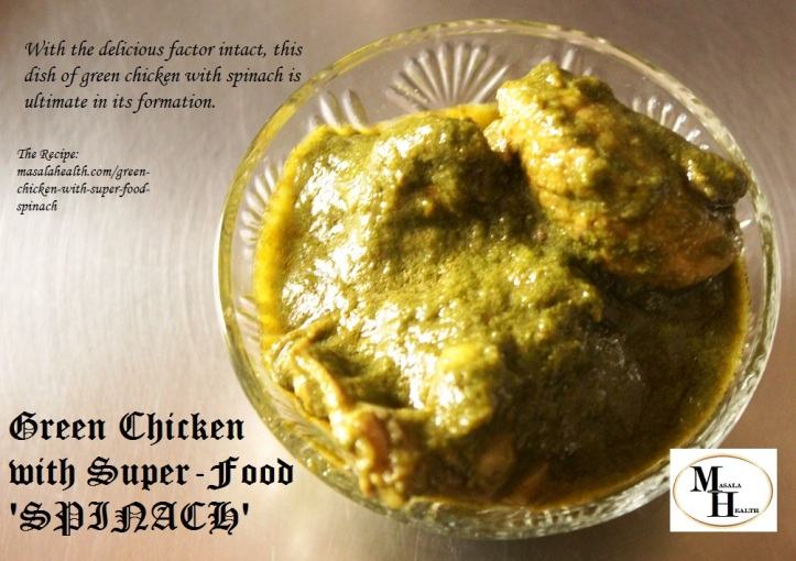 Green Chicken with Super-Food 'SPINACH': Delicious Gravy Recipe in masalahealth.com