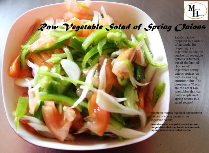 Raw Vegetable Salad of Spring Onions - Recipes in masalahealth.com
