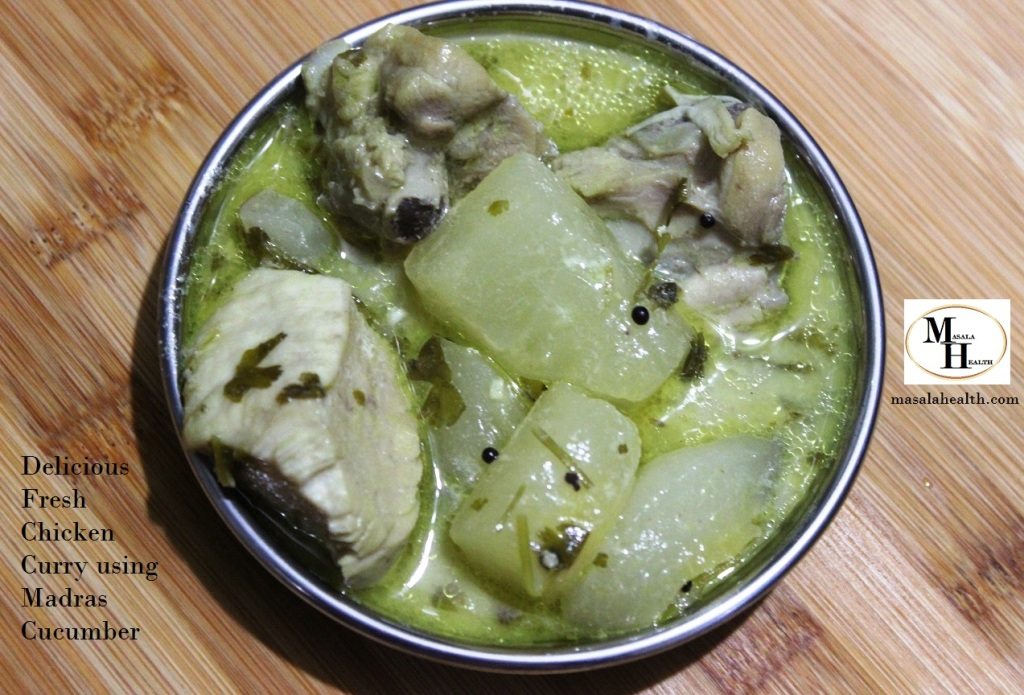 Delicious Fresh Chicken Curry using Madras Cucumber - Recipe in masalahealth.com