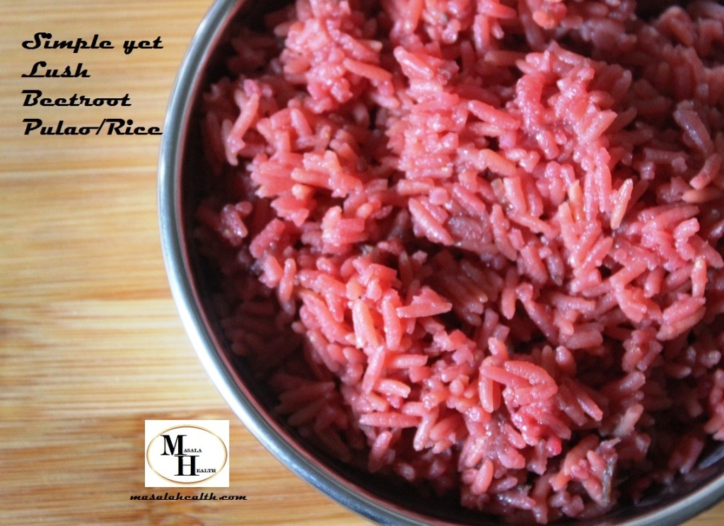 Simple yet Lush Beetroot Pulao/Rice - Recipe in masalahealth.com