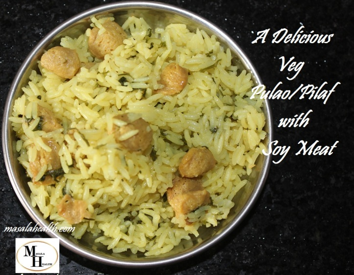 A Delicious Veg Pulao with Soy Meat - Recipe in masalahealth.com