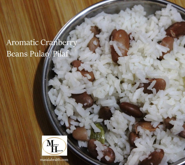 Aromatic Cranberry Beans Pulao/Pilaf - Recipe in masalahealth.com