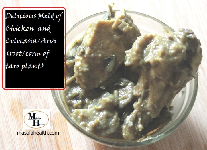 Delicious Meld of Chicken and Colocasia or Arvi - Recipe in masalahealth.com