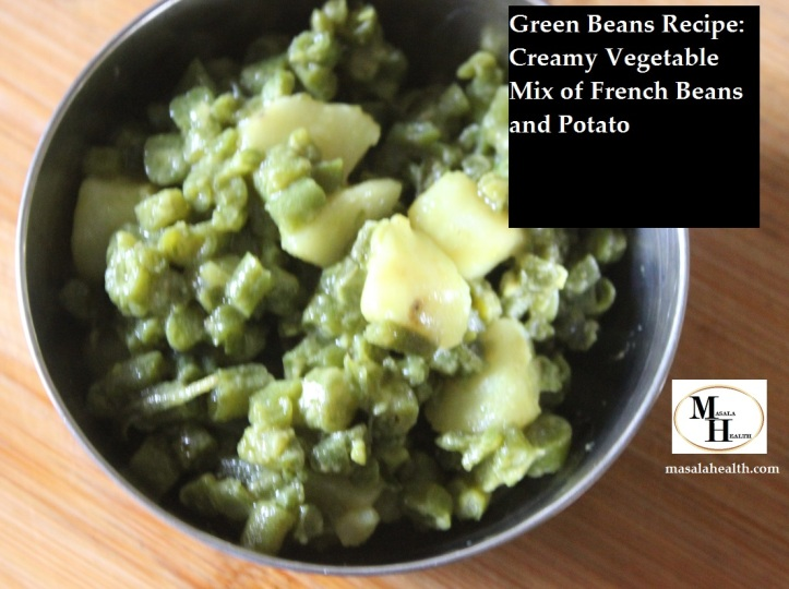 Creamy Vegetable Mix of French Beans and Potato: Green Beans Recipe in masalahealth.com
