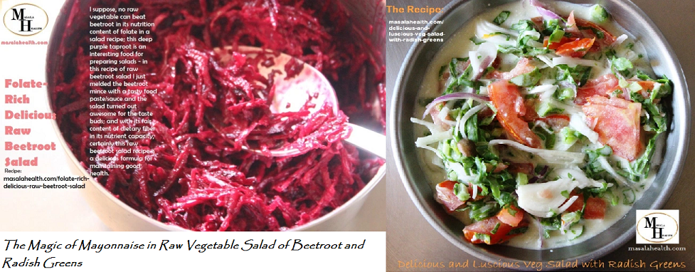 The Magic of Mayonnaise in Raw Vegetable Salad of Beetroot and Radish Greens - Recipe in masalahealth.com