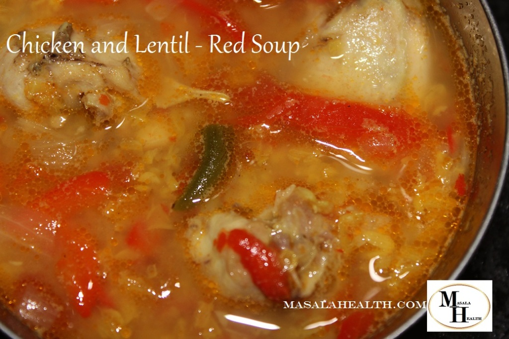 Chicken and Lentil - Red Soup: Recipe in masalahealth.com