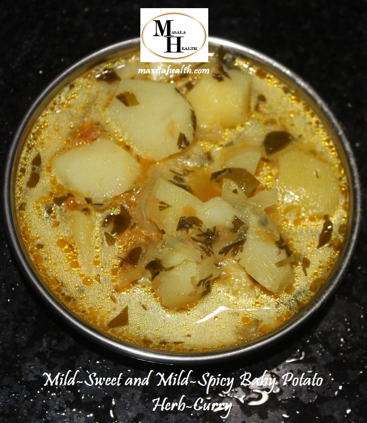 Mild-Sweet and Mild-Spicy Baby Potato Herb-Curry: Recipe in masalahealth.com