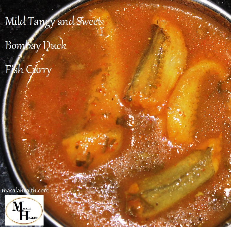 Mild Tangy and Sweet Bombay Duck Fish Curry - Recipe in masalahealth.com