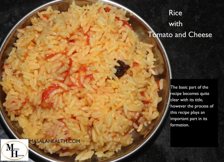 Rice with Tomato and Cheese – Pulao Recipe in MASALAHEALTH.COM