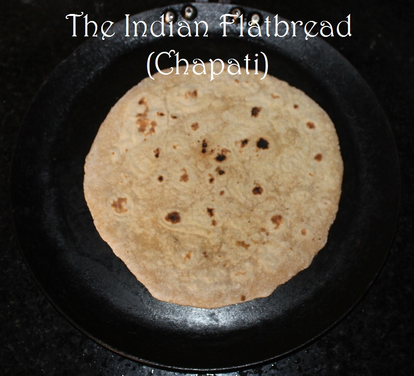 The Indian Flatbread (Chapati) -Recipe in masalahealth.com
