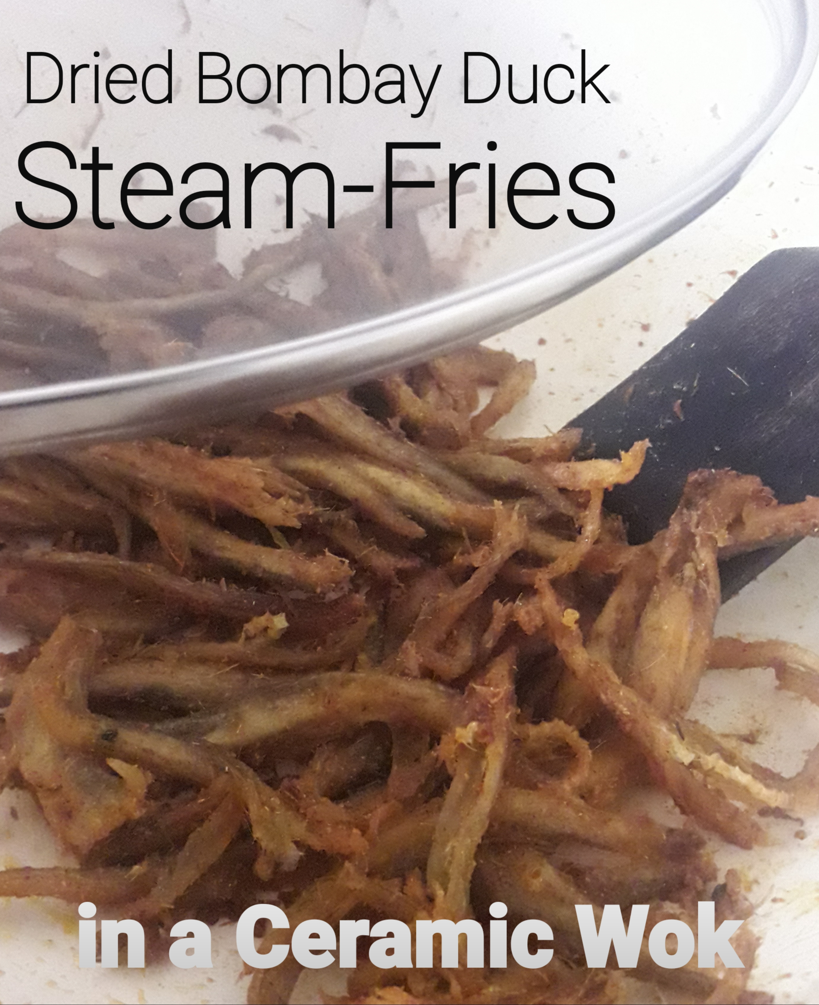 Dried Bombay Duck Steam-Fries
