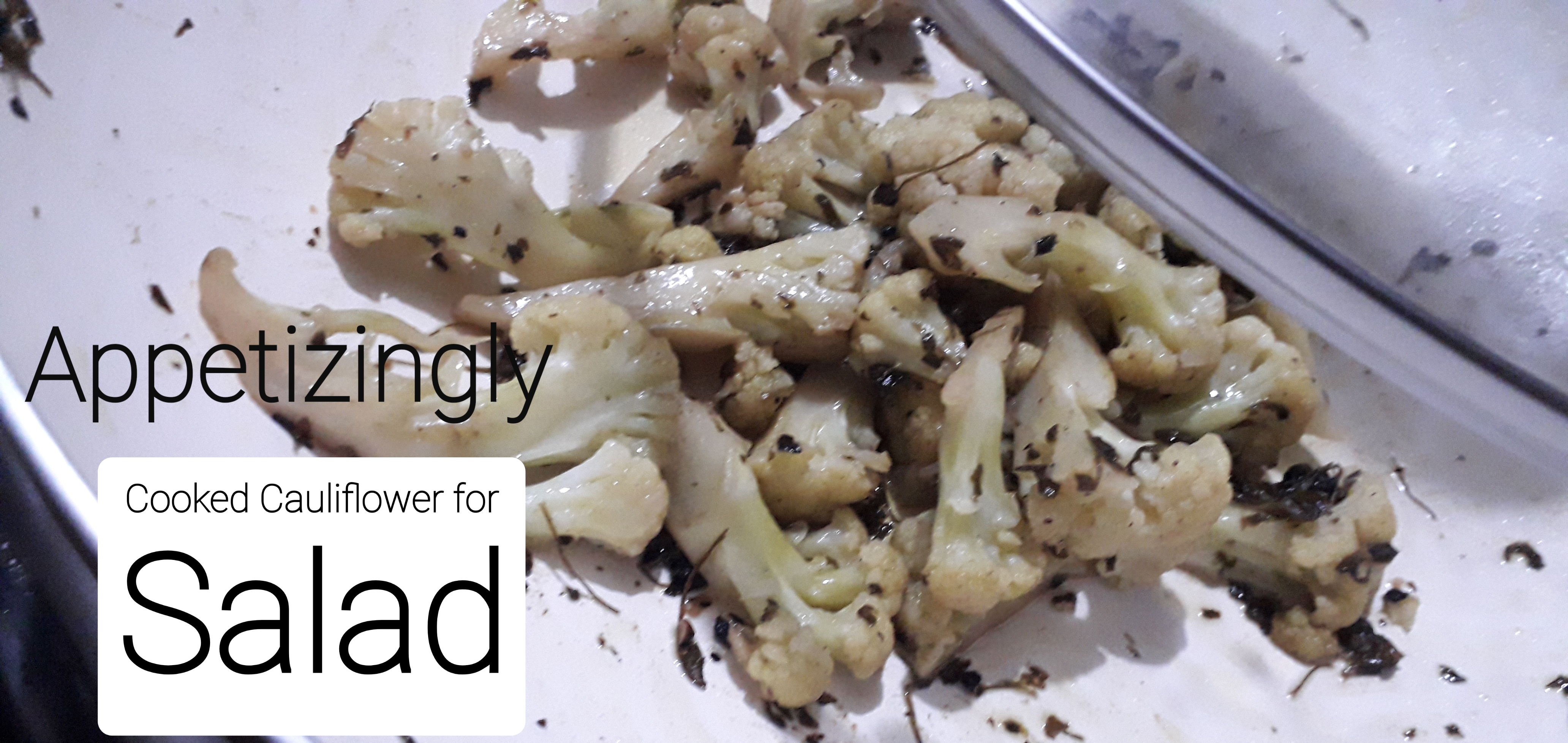 Cooked Cauliflower for Salad
