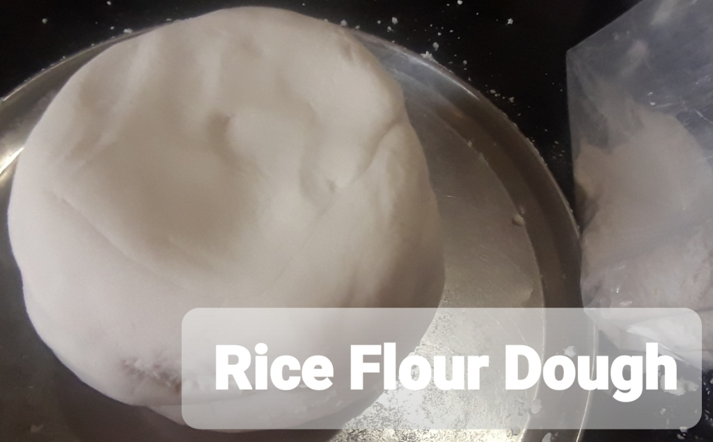 Rice Flour Dough
