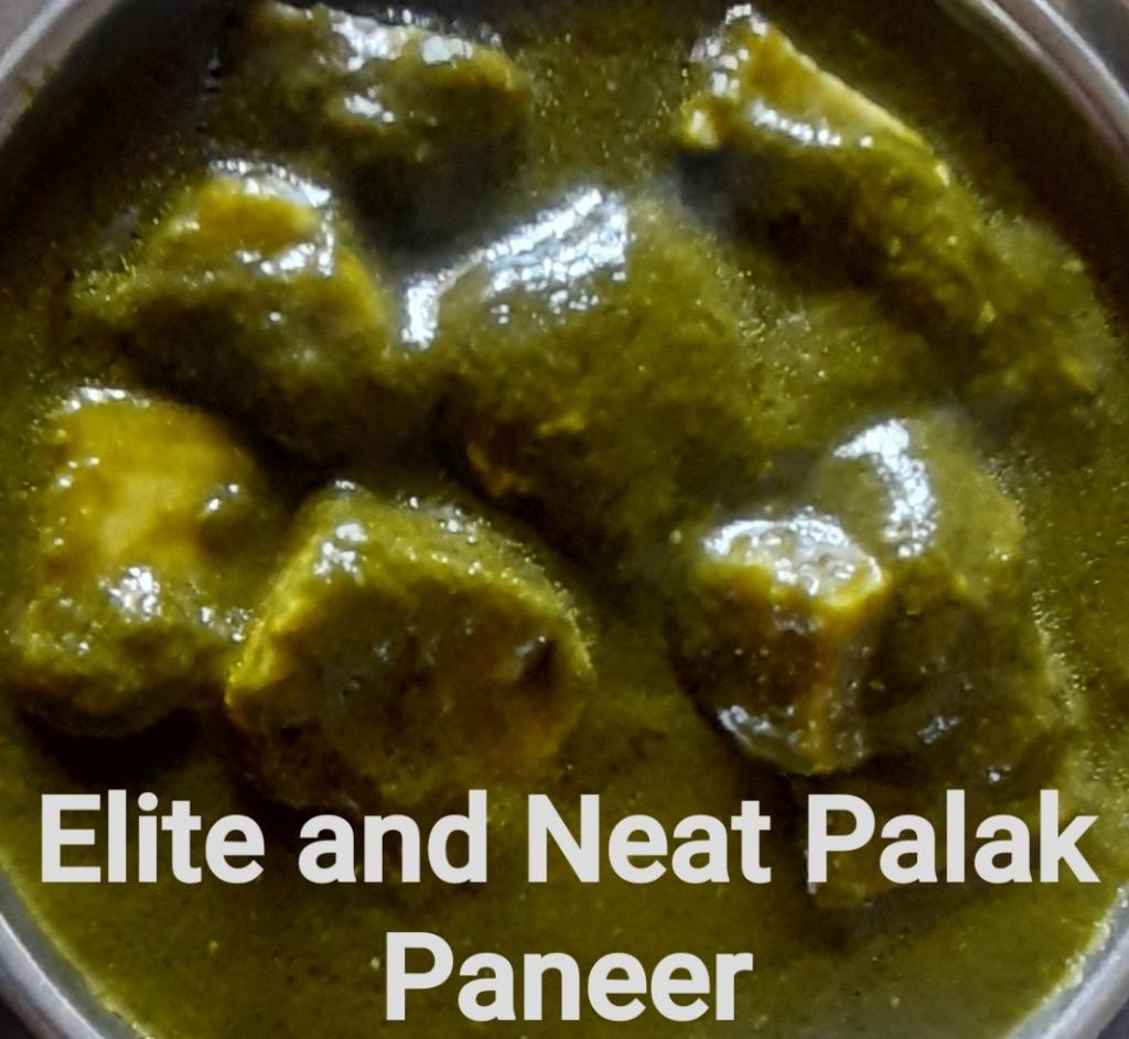 Elite and Neat Palak Paneer