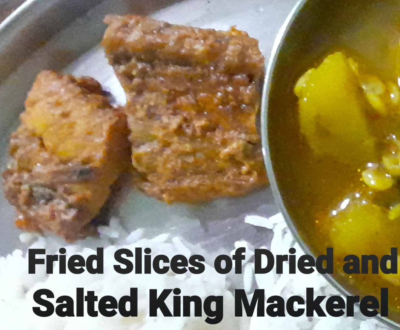 Fried Slices of Dried and Salted King Mackerel