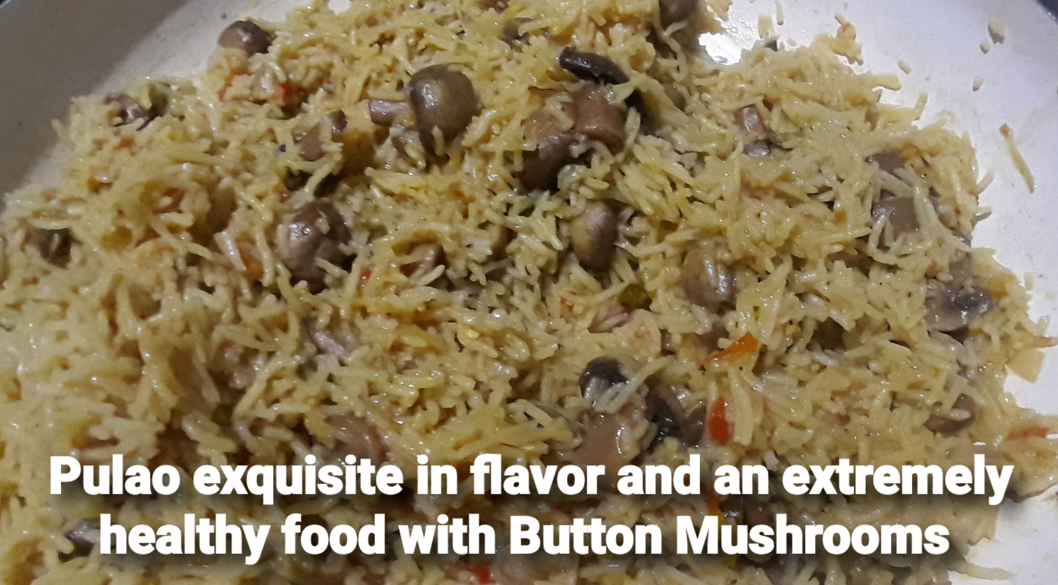 Pulao exquisite in flavor and an extremely healthy food