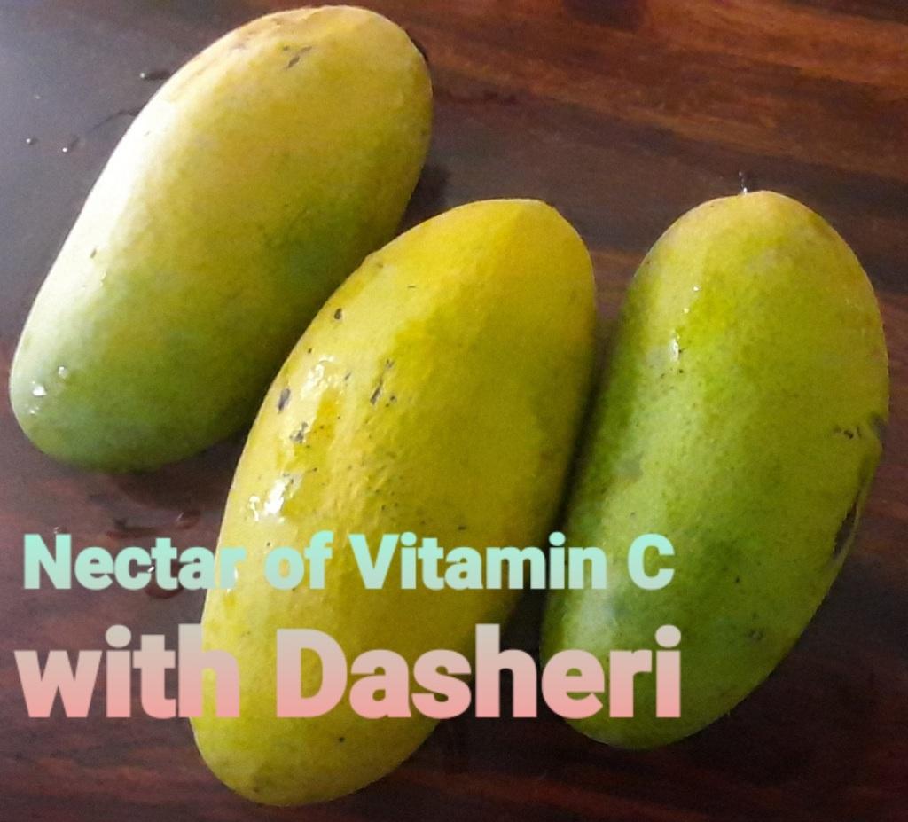 Nectar of Vitamin C with Dasheri