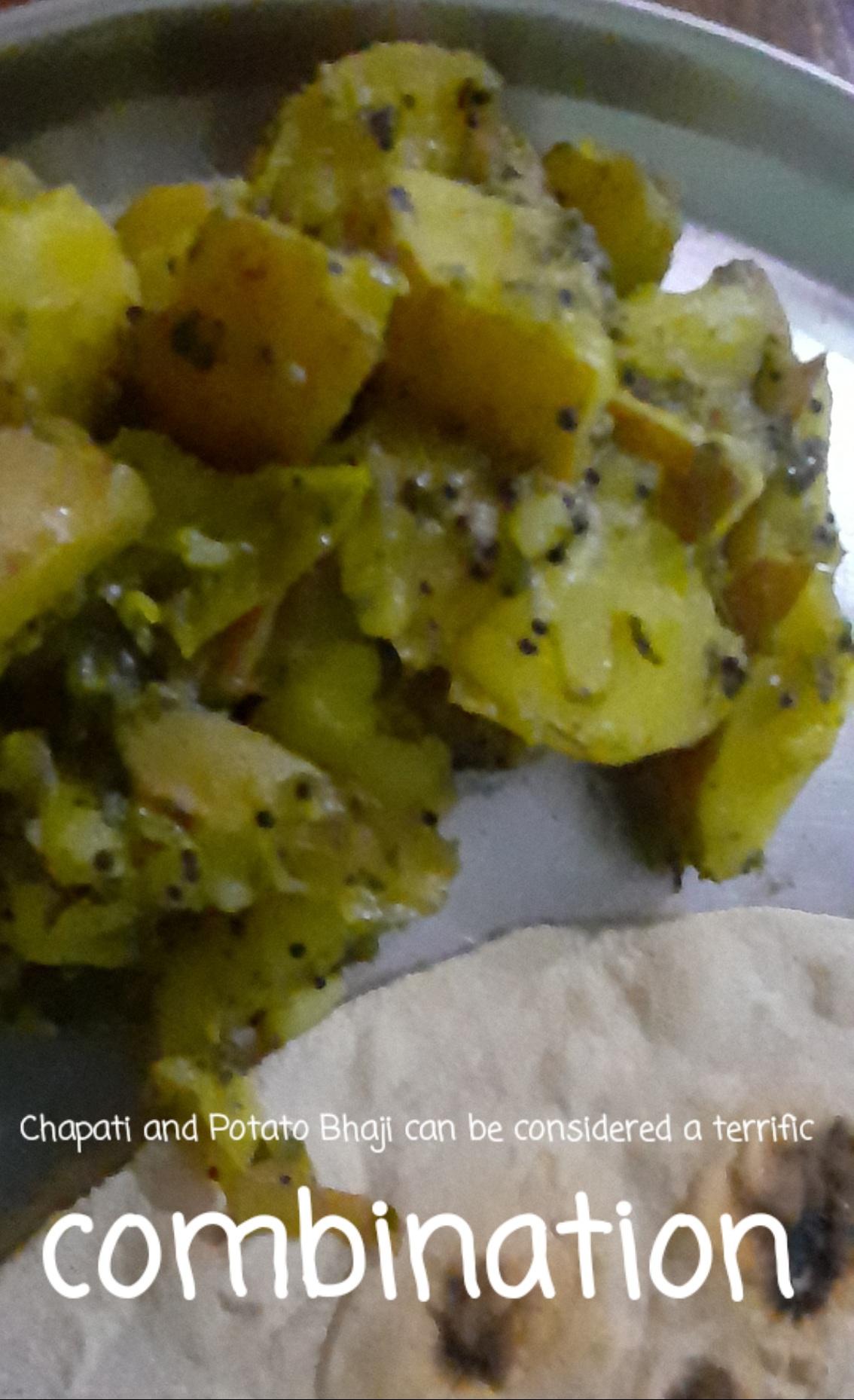 Chapati and Potato Bhaji